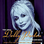 The Only Dolly Parton Album You'll Ever Need von Dolly Parton