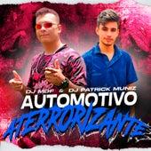Automotivo Aterrorizante (feat. MC Fabinho da Osk & MC VK DA VS) by DJ Patrick Muniz