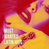 Most Wanted Latin Hits by German Garcia
