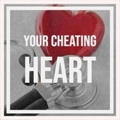 Your Cheating Heart de The Delfonics, Faron Young, Billy Eckstine, Percy Faith, Wild Bill Davison, Sonny Burgess, Danny Kaye, Artie Shaw, 101 Strings Orchestra