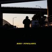 Bass + Funk & Soul (Deluxe) by DJ Earl