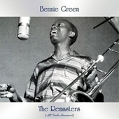 The Remasters (All Tracks Remastered) by Bennie Green