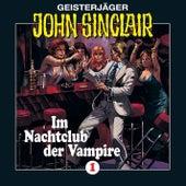 Im Nachtclub der Vampire (Remastered) - Folge 1 von John Sinclair