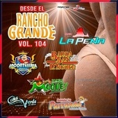 Desde El Rancho Grande, Vol. 104 de Various Artists