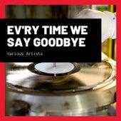 Ev'ry Time We Say Goodbye fra Ella Fitzgerald
