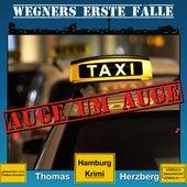 Auge um Auge - Wegners erste Fälle - Hamburg Krimi, Band 4 (ungekürzt) von Thomas Herzberg
