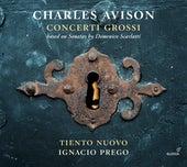 Avison: Concerti grossi by Tiento Nuovo