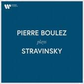 Pierre Boulez Plays Stravinsky de Pierre Boulez