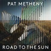Road to the Sun de Pat Metheny
