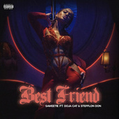Best Friend (feat. Doja Cat & Stefflon Don) [Remix] by Saweetie