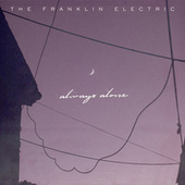 Always Alone by The Franklin Electric