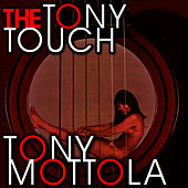 The Tony Touch by Tony Mottola