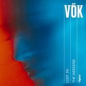 Lost in the Weekend von Vök