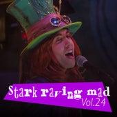Stark Raving Mad, Vol. 24 von Various Artists