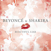 Beautiful Liar von Beyoncé