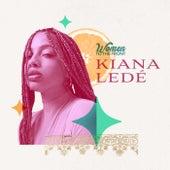 Women To The Front: Kiana Ledé by Kiana Ledé