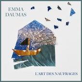 L'art Des Naufrages by Emma Daumas