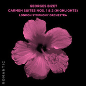 Georges Bizet: Carmen Suites Nos. 1 & 2 (Highlights) by London Symphony Orchestra