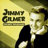 Golden Selection (Remastered) von Jimmy Gilmer