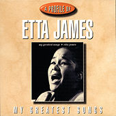 My Greatest Songs by Etta James