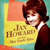 Anthology: Her Early Hits (Remastered) by Jan Howard