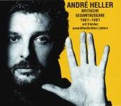 Kritische Gesamtausgabe 1967 - 1991 von André Heller