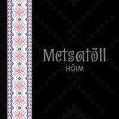 Hõim by Metsatöll