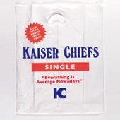 Everything Is Average Nowadays von Kaiser Chiefs