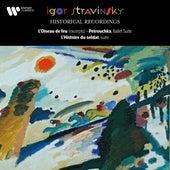 Stravinsky: L'oiseau de feu, Petrouchka & L'histoire du soldat by Igor Stravinsky