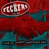 Live to Fight Another Day de The Feckers