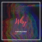 Why by Charlene