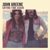 Crying Time Again by John Greene