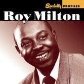 Specialty Profiles: Roy Milton by Roy Milton