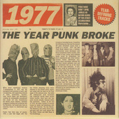 1977: The Year Punk Broke by Various Artists