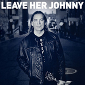 Leave Her Johnny by Alan Doyle