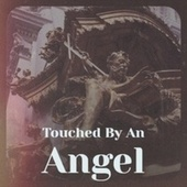 Touched By An Angel by Various Artists