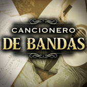 Cancionero De Bandas by Various Artists