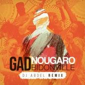 Bidonville (DJ Abdel Remix) by Gad Elmaleh