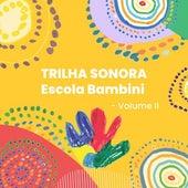 Trilha Sonora Colégio Bambini Sorocaba, Vol. II von Camila Coelho