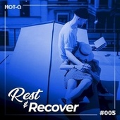 Rest & Recover 005 by Various Artists