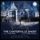 The Canterville Ghost - A Victorian Ghost Story (Unabbreviated) by Oscar Wilde