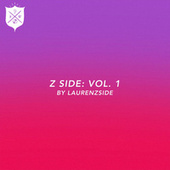 Z Side, Vol. 1 by LaurenZSide by Various Artists