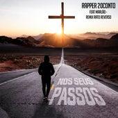 Nos Seus Passos by Rapper 20conto