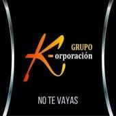 No Te Vayas (Cover) de Grupo K-orporacion