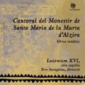 Cantoral del Monestir de Santa Maria de la Murta d'Alzira (Obres inèdites) by Lucentum XVI