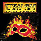 CARNIVAL VOL. II Memoirs of an Immigrant van Wyclef Jean