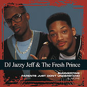 Collections de DJ Jazzy Jeff and the Fresh Prince