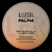 Give You My All de Kasperg