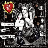 Music From The WB Television Series One Tree Hill Volume 2: Friends With Benefit de Various Artists