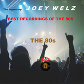 Best Recordings of the 80S by Joey Welz